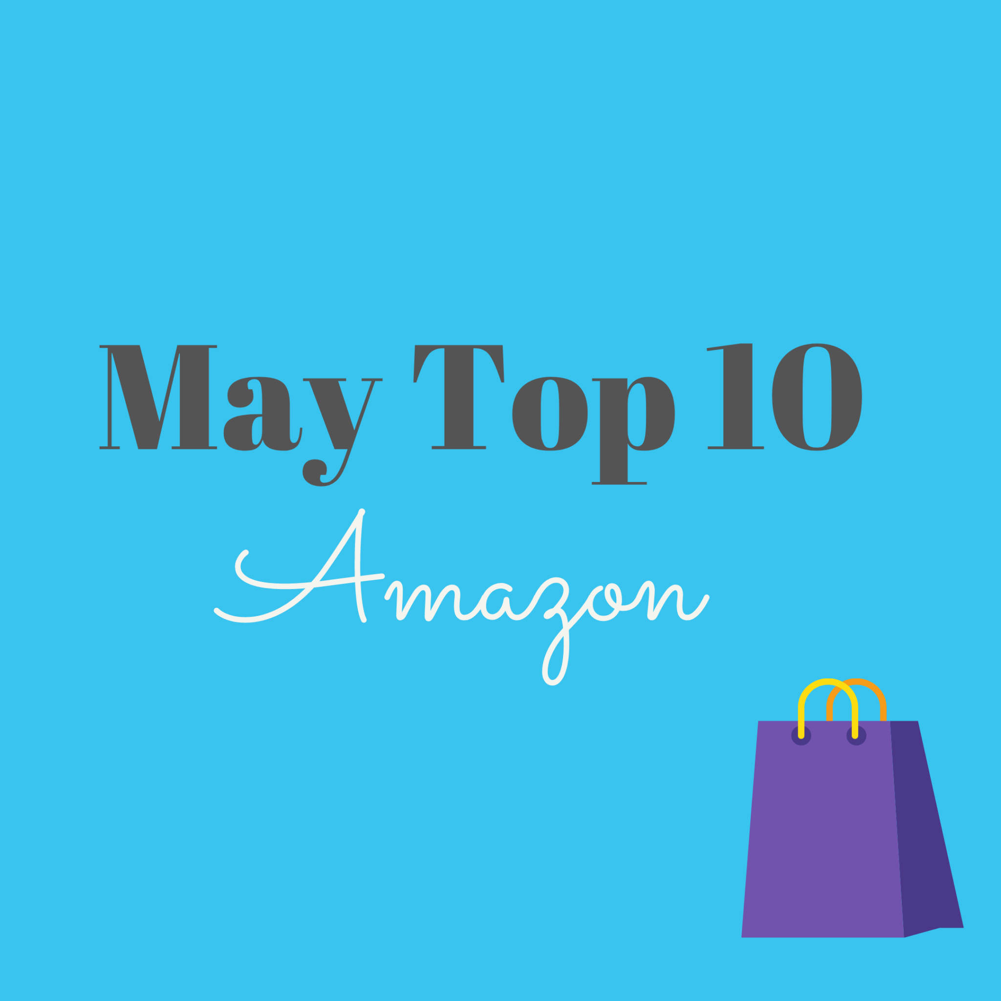 May Top 10 Sellers